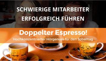 Cover Doppelter Espresso Folge, schwierige Mitarbeiter, Führung