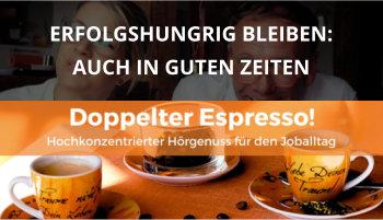 Cover Doppelter Espresso Folge, Erfolgshunger, Führung