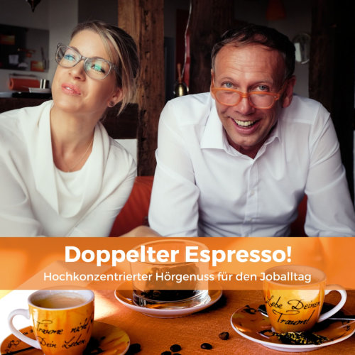 cover podcast doppelter espresso, begeisterungsland, führung