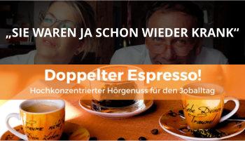 Cover Doppelter Espresso Folge, Krankmeldung, Kommunikation, Führung