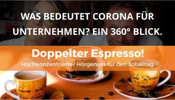Doppelter espresso Podcast Folge 37 cover corona 360 grad blick