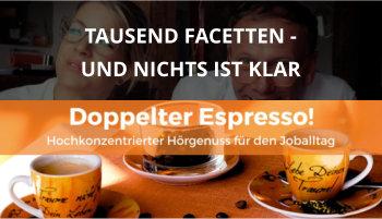 Doppelter espresso Podcast Folge 38 cover tausend facetten