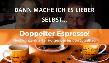 Doppelter espresso Podcast Folge 39 selbst machen delegieren
