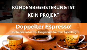 Doppelter espresso Podcast Folge 40 Kundenbegeisterung cover