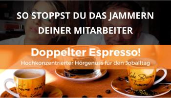Doppelter espresso Podcast Folge 47 jammern hilft nicht