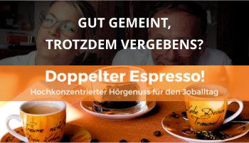 Doppelter espresso Podcast Folge 52 Krankenstand Wertschätzung