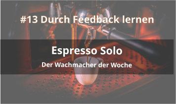 espresso solo podcast Folge 13 feedback lernen