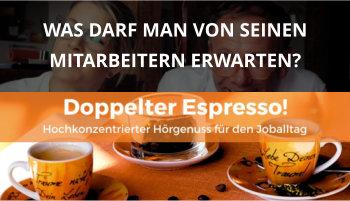 doppelter espresso cover Mitarbeiter Erwartungen