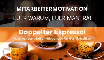 doppelter espresso cover mitarbeitermotivation